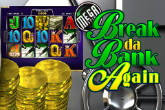Mega Spin – Break Da Bank Again